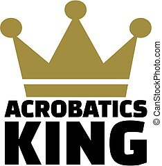 Acrobatics king