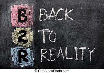 acroniem, van, b2r, -, back, om te, realiteit