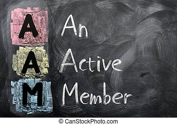 Acronym of AAM for An Active Member written with chalk on a blackboard