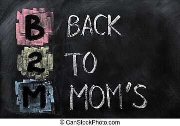 Acronym of B2M - Back to Mom's
