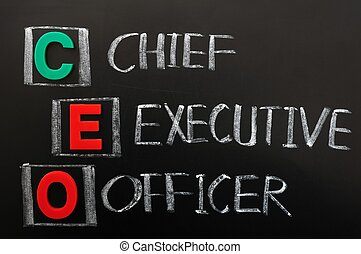 Acronym of CEO - Chief Executive Officer written in chalk on...