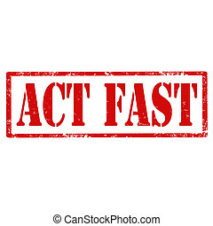 Act Fast-stamp - Grunge rubber stamp with text Act...