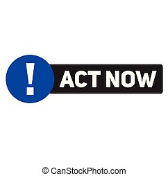 act now advertising sticker