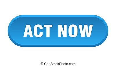 act now button. act now rounded blue sign. act now