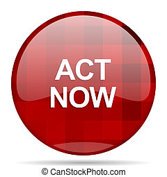 act now red round circle glossy modern design web icon
