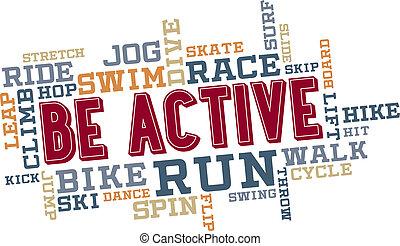 actief, zijn, collage, woord, wolk