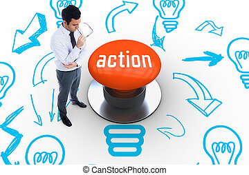 The word action and unsmiling businessman holding glasses against orange push button