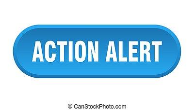action alert button. action alert rounded blue sign. action alert