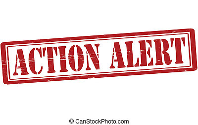 Action alert - Stamp with text action alert inside, vector...