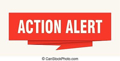 action alert sign. action alert paper origami speech bubble...