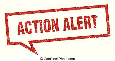 action alert sign. action alert square speech bubble. action alert
