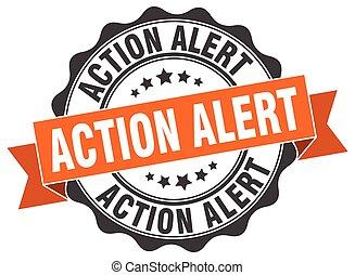 action alert stamp. sign. seal