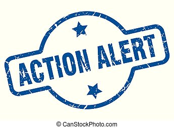 action alert vintage stamp. action alert sign