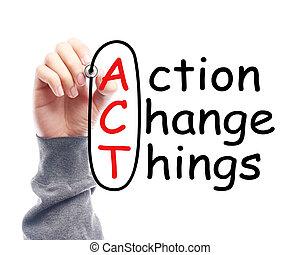 action, choses, changement