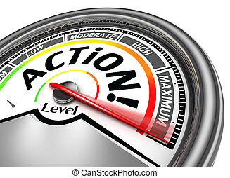 action conceptual meter indicate maximum, isolated on white...