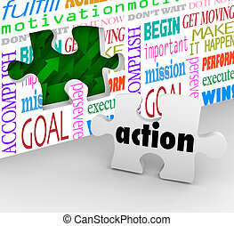 Action is the final piece of the puzzle needed to complete change, innovation and success in motion to solve a problem