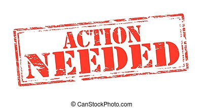 Action needed - Rubber stamp with text action needed inside,...