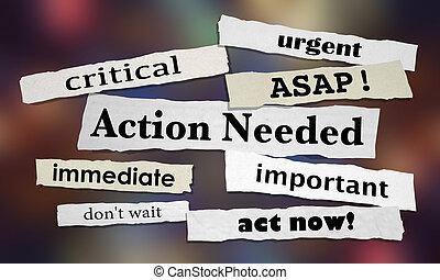 action, needed, urgent, important, dès possible, acte, maintenant, 3d, illustration