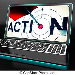Action On Laptop Shows Motivation