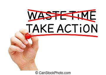 action, pas, gaspillage, prendre, temps