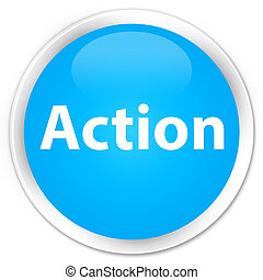Action premium cyan blue round button