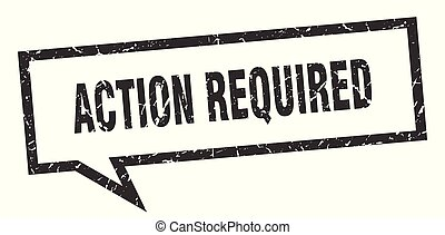 action required sign. action required square speech bubble. action required