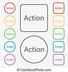 Action sign icon. Motivation button with arrow. Set of colored buttons. Vector