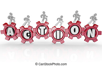 A team of people march on gears each featuring a letter of the word Action, representing forward momentum toward achieving a goal or success