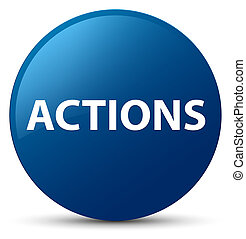 Actions blue round button