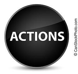 Actions elegant black round button