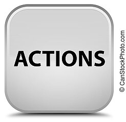 Actions special white square button