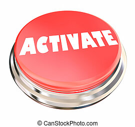 Activate Begin Start Activation Button 3d Illustration