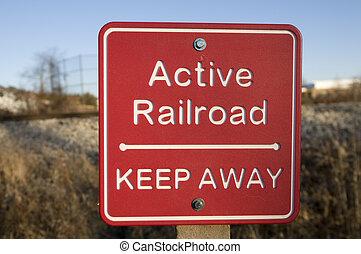 Active Railroad Sign