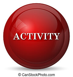 Activity icon. Internet button on white background.