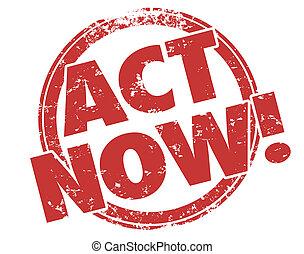 acto, ahora, estampilla, toma, ventaja, especial, exclusivo, oferta, anuncio