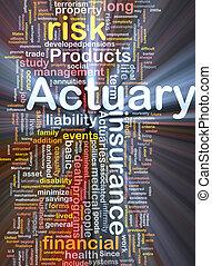 actuary, 概念, 白熱, 背景