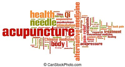 Acupuncture alternative medicine issues and concepts word cloud illustration. Word collage concept.