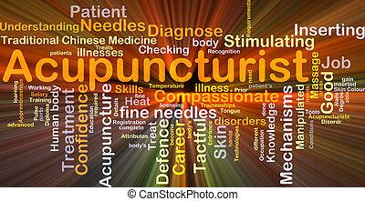 acupuncturist, baggrund, begreb, glødende
