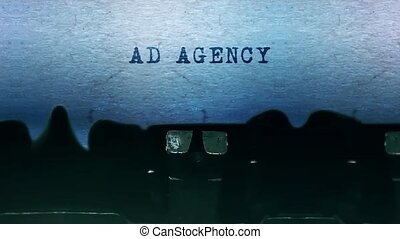 Ad Agency Word closeup Being Typing and Centered on a Sheet of paper on old vintage Typewriter mechanical 4k Footage Background Animation.