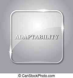 Adaptability icon. Transparent internet button on grey ...