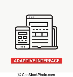 Adaptive Interface - modern vector line design icon.