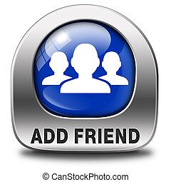 add as friend - Add as friend icon or button join online...