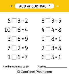 Add or subtract. Number range up to 10. Addition and subtraction. Mathematical exercises. Worksheet for kids. Vector illustration