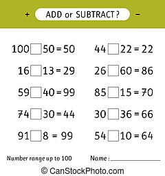 Add or subtract. Number range up to 100. Mathematical exercises. Addition and subtraction. Worksheets for kids. Vector illustration
