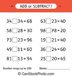 Add or subtract. Number range up to 100. Mathematical exercises. Addition and subtraction. Worksheet for kids. Vector illustration
