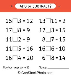 Add or subtract. Number range up to 20. Addition and subtraction. Worksheet for kids. Mathematical exercises. Vector illustration