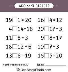Add or subtract. Number range up to 20. Addition and subtraction. Worksheets for kids. Mathematical exercises. Vector illustration