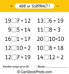 Add or subtract. Number range up to 20. Mathematical exercises. Addition and subtraction. Worksheet for kids. Vector illustration