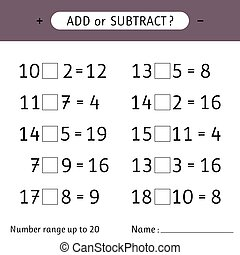 Add or subtract. Number range up to 20. Worksheet for kids. Addition and subtraction. Mathematical exercises. Vector illustration