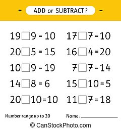 Add or subtract. Number range up to 20. Worksheets for kids. Addition and subtraction. Mathematical exercises. Vector illustration